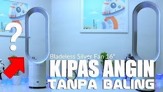 "Bladeless Silver Fan 16"" Review Indonesia – Kipas Angin Tanpa Baling-baling Murah"