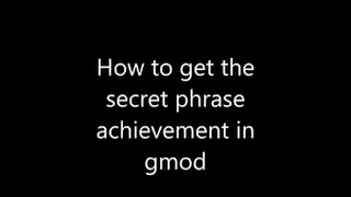 How To Get The Secret Phrase Achievement Video in MP4,HD MP4