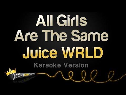 Juice WRLD - All Girls Are The Same (Karaoke Version)