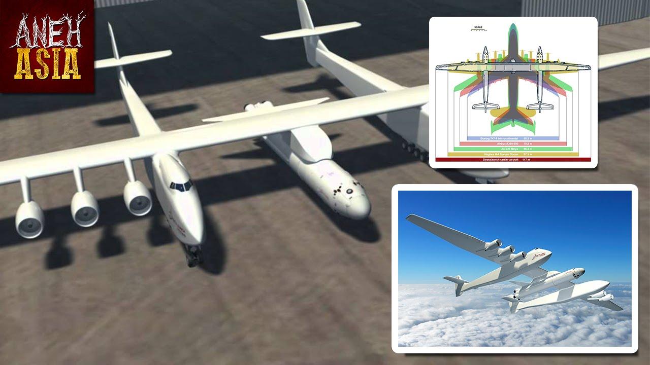 Stratolaunch, Bakal Menjadi Kapal Terbang Terbesar Di Dunia !   Aneh Asia