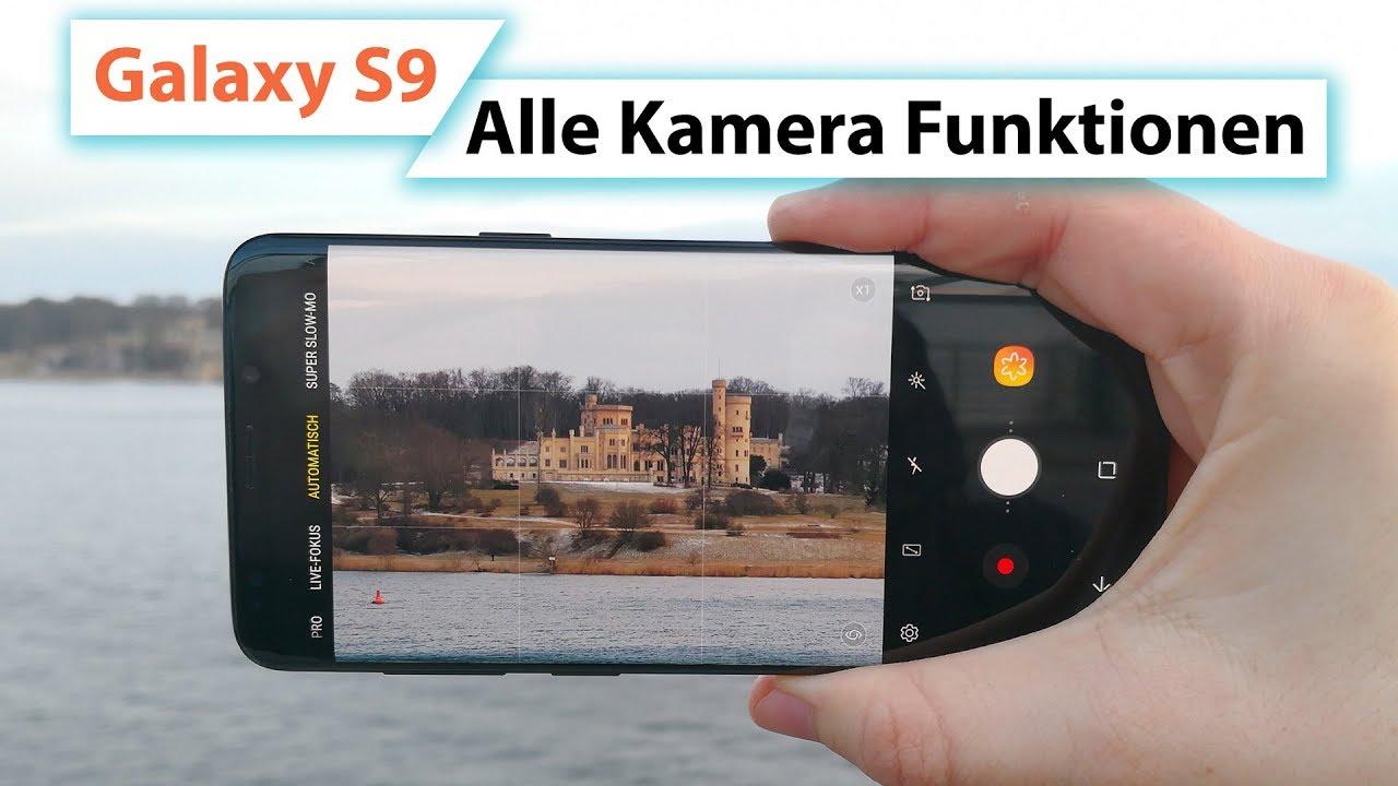 samsung galaxy s9 kamera funktionen