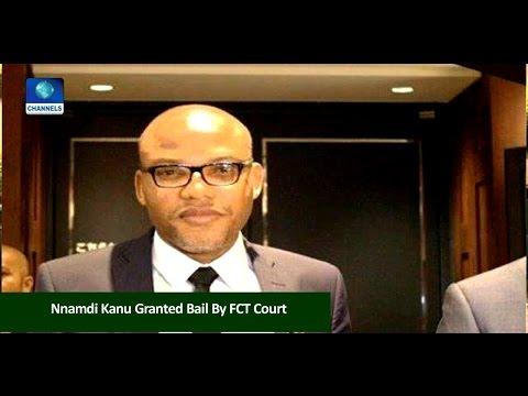 News Across Nigeria: FCT Court Grants Nnamdi Kanu Bail