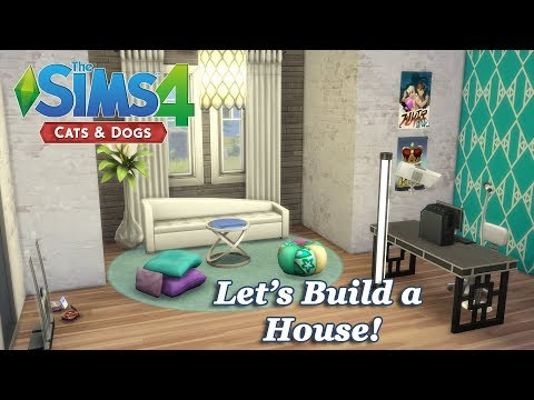 The Sims 4 - Let's Build a House with the Cats and Dogs EP (Part 8) Realtime