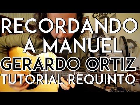 Recordando a Manuel - Gerardo Ortiz   Lenin Ramirez   Los Chairez - Tutorial - REQUINTO - Como tocar
