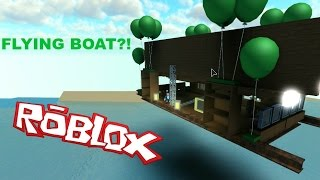 Making our boat fly! | What Ever Floats Your Boat #2| Roblox