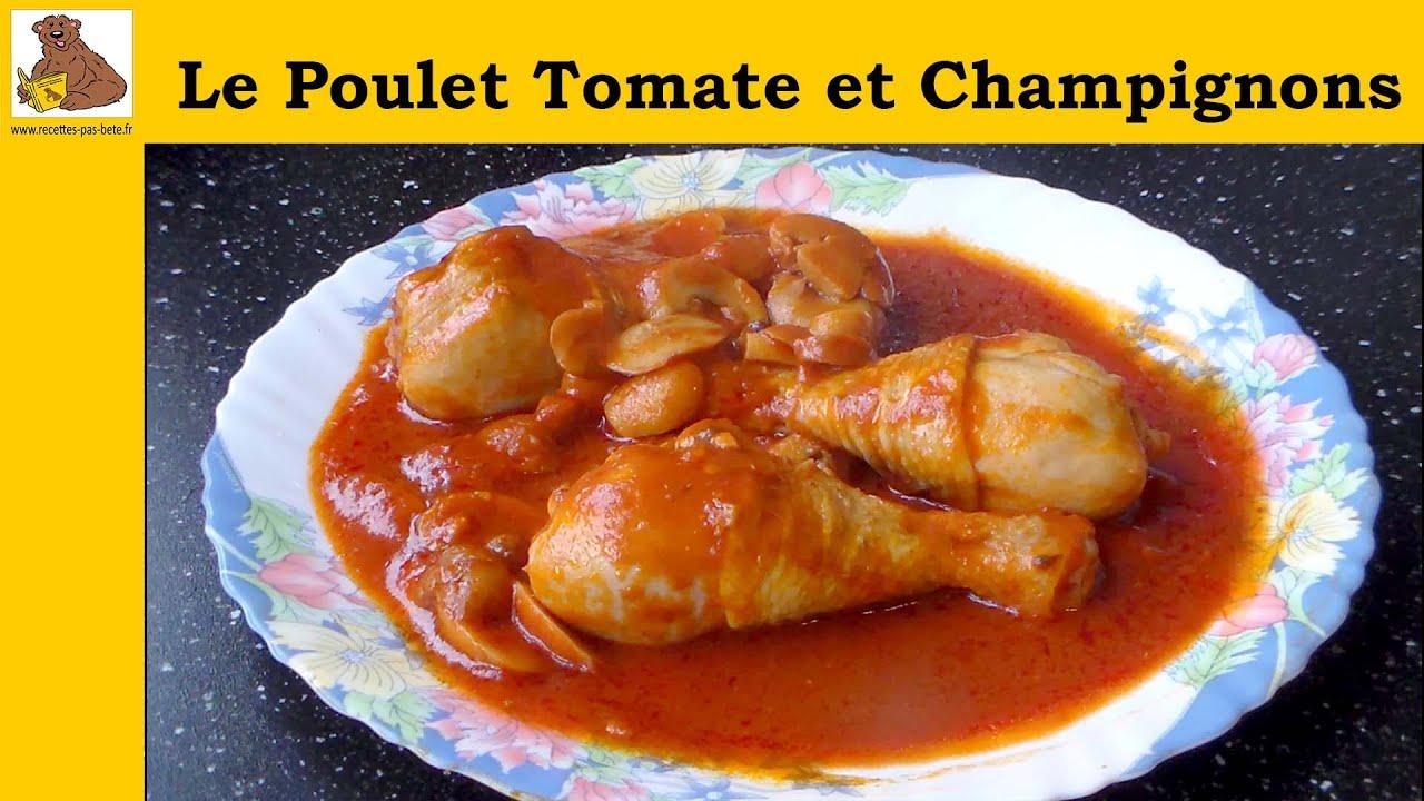 le poulet à la tomate et aux champignons - recette facile ...