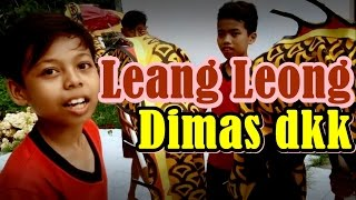 Leang Leong Dimas Squad (Hajar Pamuji) thumbnail