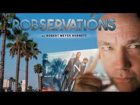 DID HOLLYWOOD'S TENET EXPERIMENT FAIL? ROBSERVATIONS Season Two #515