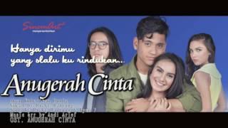 Download OST  ANUGERAH CINTA - Akan ku berikan dunia - Ricky Rantung Video Lyric Mp3