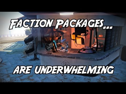 Dear Bungie: Please Address Faction Packages