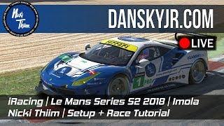 iRacing | Le Mans Series | Nicki Thiim | Imola - Setup / Race Tutorial PART 2 | LIVE!