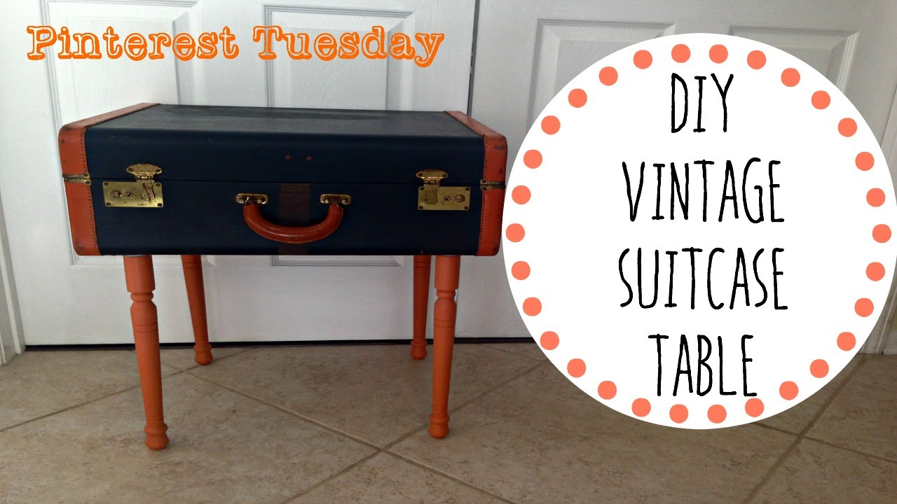 Diy vintage suitcase table pinterest tuesday youtube for Diy suitcase table