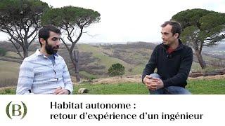 Avec Akina, ingénieur de formation diplômé au CNAM en « technique de construction et de réhabilitation », nous avons parlé d'habitat autonome : Y fait-il ...