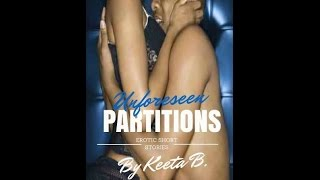 Unforeseen Partitions by Keeta B.