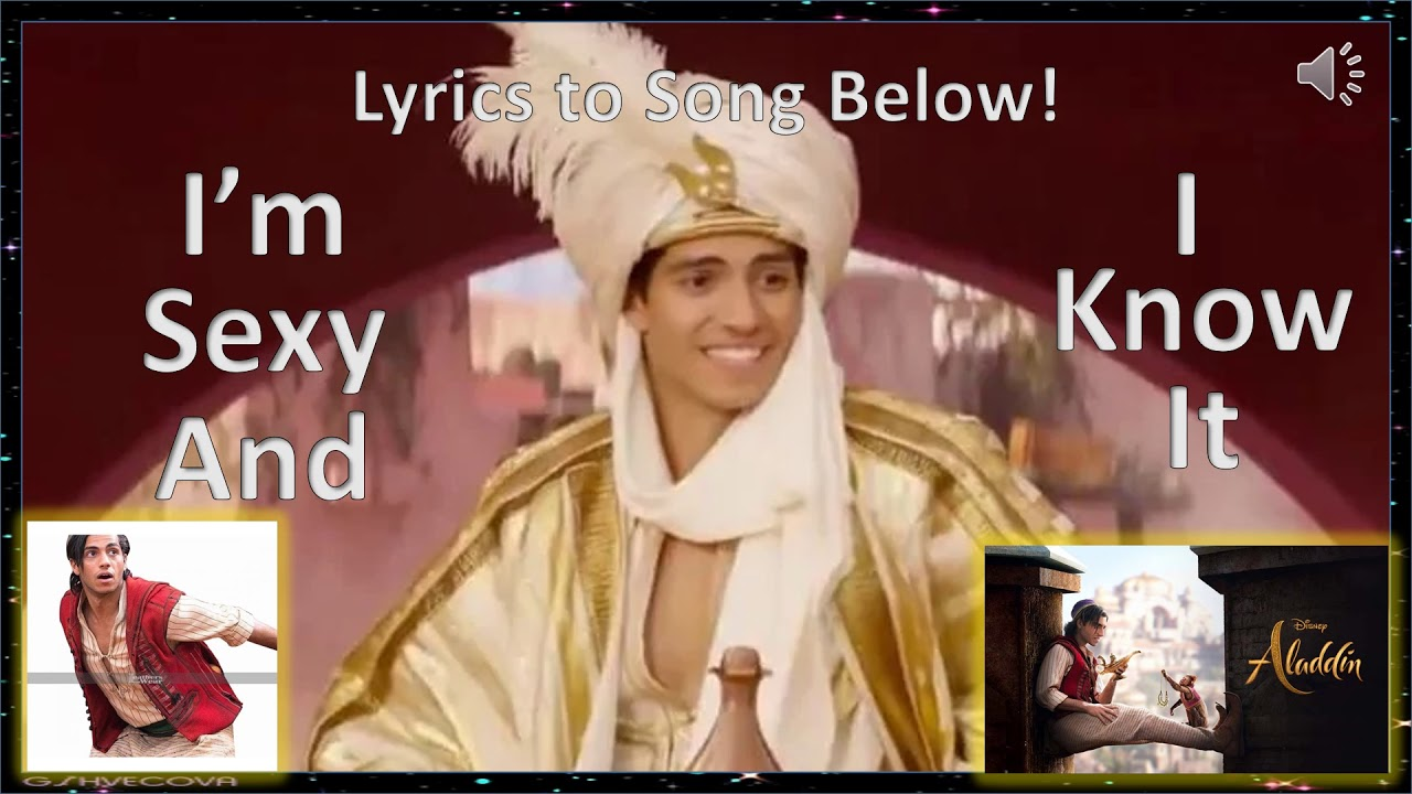 Aladdin Sexy aladdin 2019 i'm sexy and i know it lyrics below