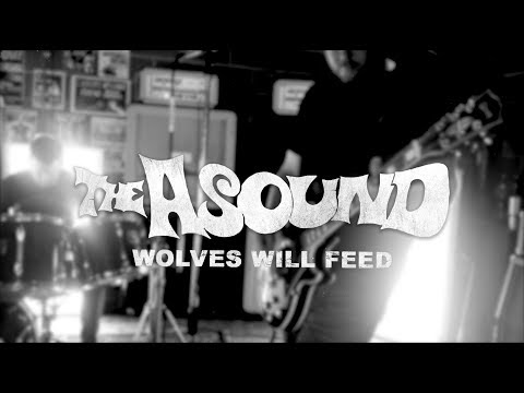 The Asound - Wolves Will Feed (Official Video) Mp3