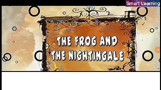 The Frog and Nightingale ,class 10 English,Summary