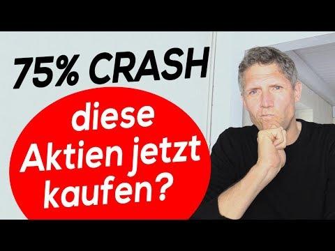 75% Crash - diese Aktien jetzt kaufen?