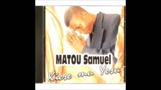Matou Samuel - Na kumbameli yo (Orginal)
