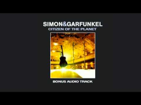 Simon & Garfunkel: Citizen Of The Planet | Bonus Track