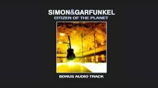 Simon & Garfunkel: Citizen Of The Planet | Bonus Track
