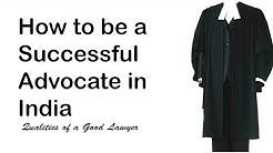 How to be a Successful Advocate in India | Qualities of a Laywer | Law for All