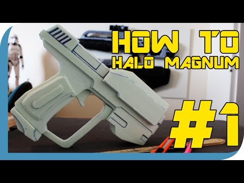 HOW TO:  Halo Magnum Prop Tutorial  ( PART 1 )