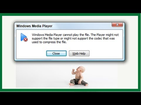 Windows Media Player Has An Error And Cant Play The File