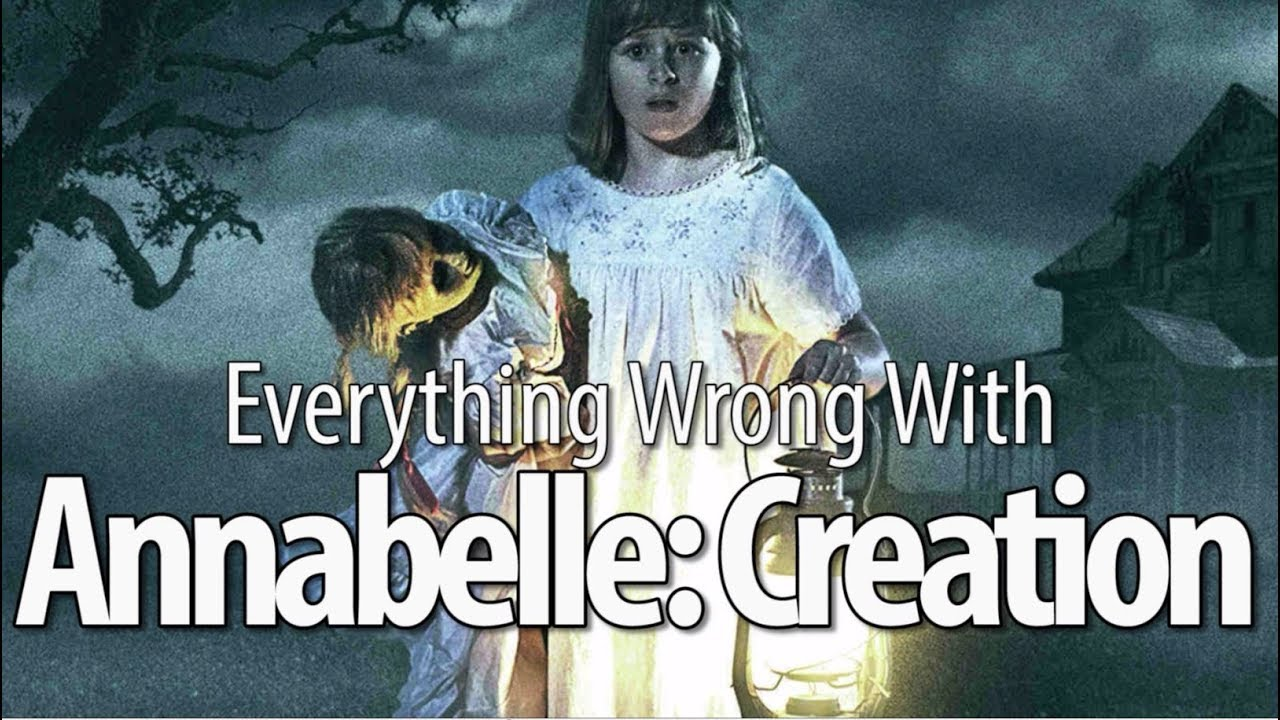Download Everything Wrong With Annabelle: Creation In 15 Minutes Or Less