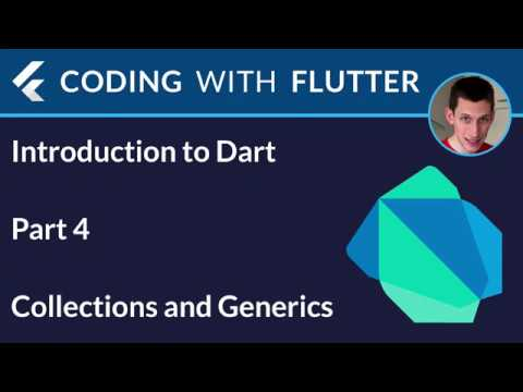Introduction to Dart - Part 4: Collections and Generics