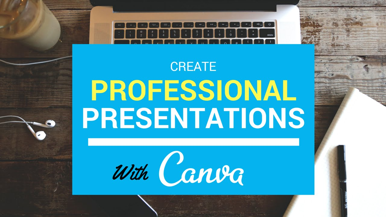 Design Professional Presentations With Canva