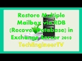 Restore Multiple Mailbox via RDB (Recover Database) in Exchange Server 2010