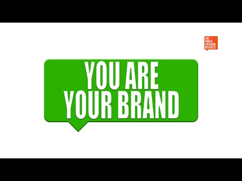 The Public Speaking Institute - You Are Your Brand