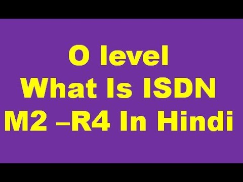 O Level Question What is ISDN M2-R4 Full Explain In Hindi