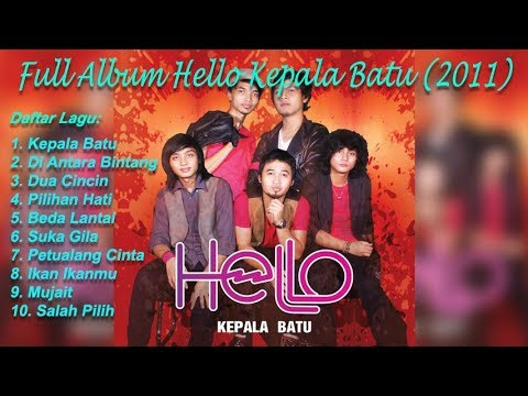 Full Album Hello Kepala Batu (2011) HQ Audio
