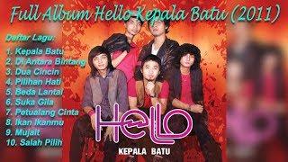 Full Album Hello Kepala Batu (2011) HQ Audio