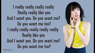 Carly Rae Jepsen I Really Like You Lyrics