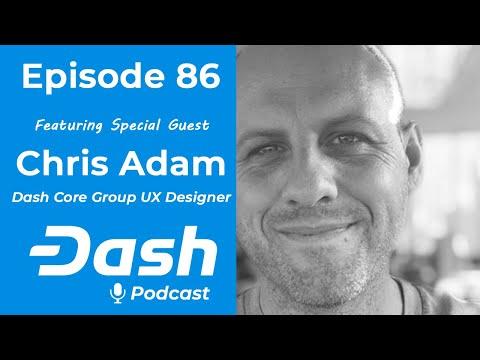Dash Podcast 86 - Feat. Chris Adam Dash Core Group UX Designer