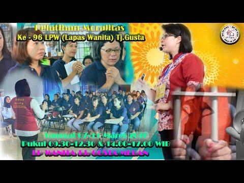 Pelatihan Moralitas Ke96 LPW (Lapas Wanita) Tj.Gusta