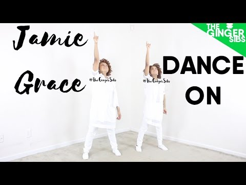 Jamie Grace - Dance On | The Ginger Sibs
