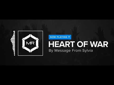 Message From Sylvia - Heart Of War [HD]