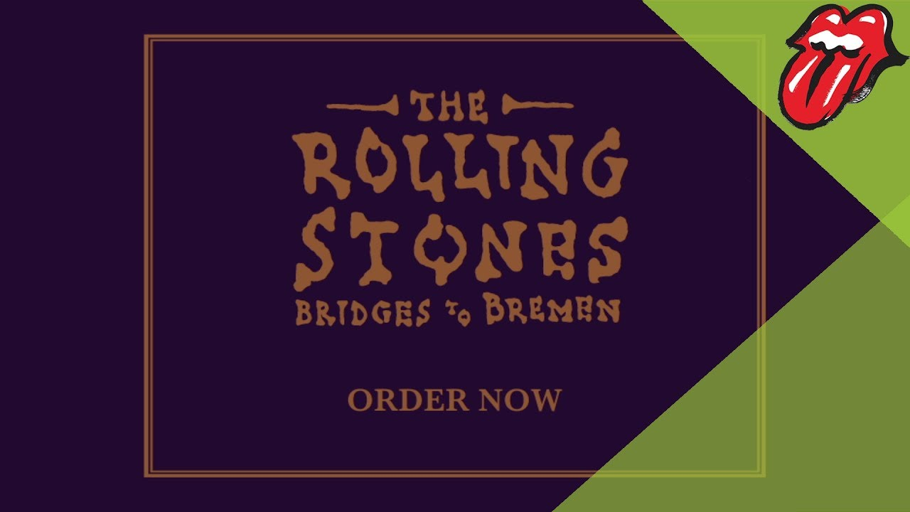 The Rolling Stones - Bridges To Bremen (Trailer)