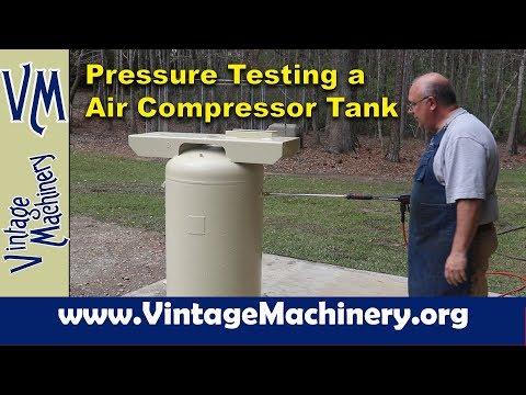 Hydro Pressure Testing A Air Compressor Tank