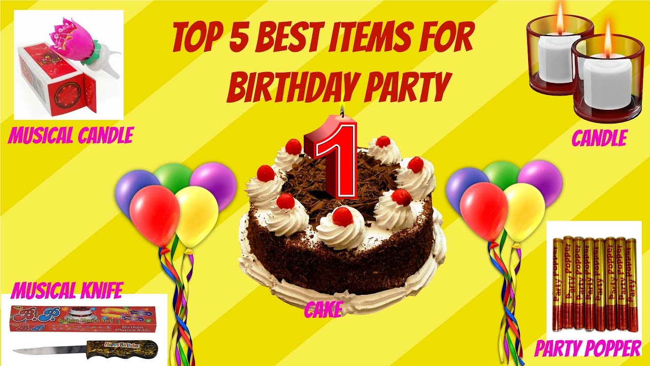 Top 5 Items For Birthday Party