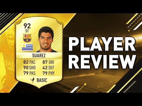 FIFA 17 Suarez Review (92) W/ In-Game Stats! - Fifa 17 Player Review