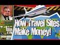 How Travel Sites Make Money