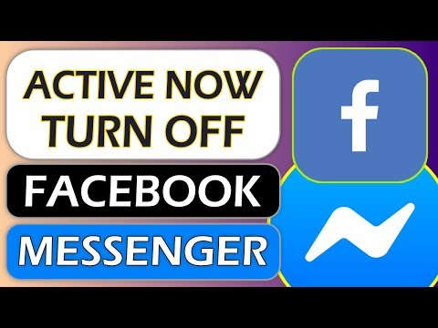 Turn Off Active Now On Facebook Messenger App