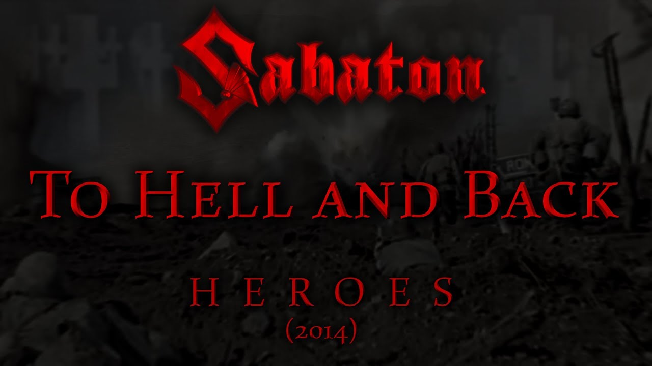 Sabaton To Hell And Back Lyrics English Deutsch
