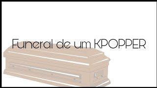 Baixar O FUNERAL DE UM KPOPPER  | RESPIRANDO KPOP
