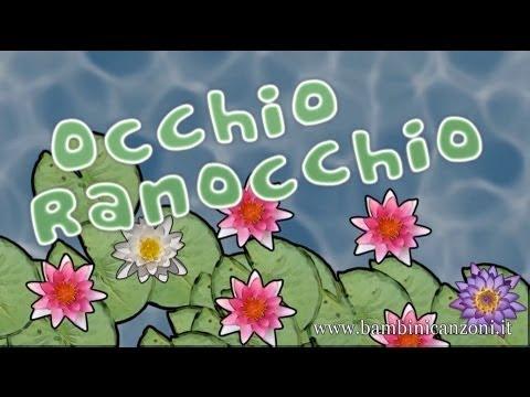 OCCHIO RANOCCHIO - Canzoni per bambini e bimbi piccoli - BABY MUSIC SONGS from YouTube · Duration:  4 minutes 37 seconds